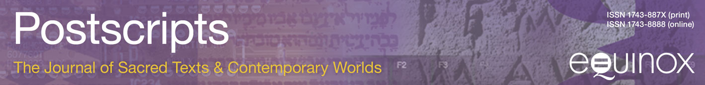 Postscripts - The Journal of Sacred Texts & Contemporary Worlds