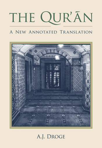 The Qurʾān - A New Annotated Translation - Arthur Droge
