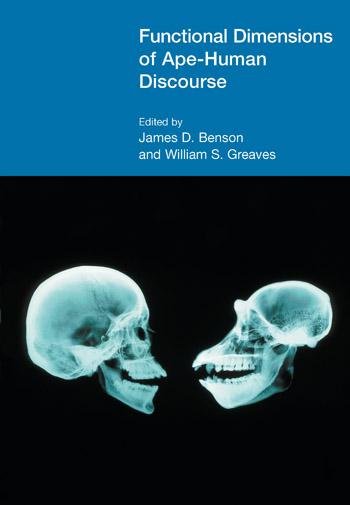 Functional Dimensions of Ape-Human Discourse - James D. Benson