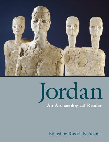 Jordan - An Archaeological Reader - Russell B. Adams
