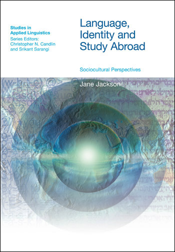 Language, Identity and Study Abroad - Sociocultural Perspectives - Jane Jackson