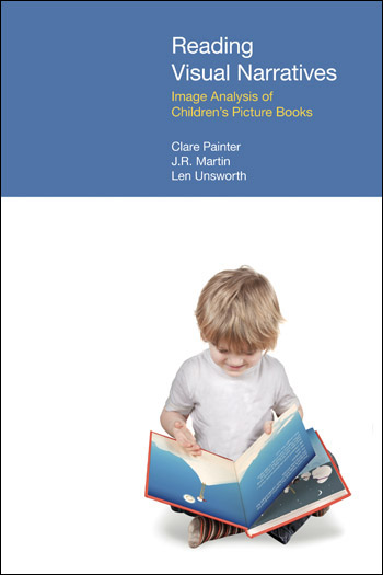 Reading Visual Narratives: Image Analysis of Children's Picture Books - Image Analysis of Children's Picture Books - Clare Painter