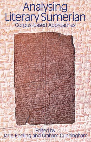 Analysing Literary Sumerian - Corpus-based Approaches - Jarle Ebeling