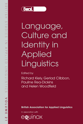 Language, Culture and Identity in Applied Linguistics - Richard Kiely