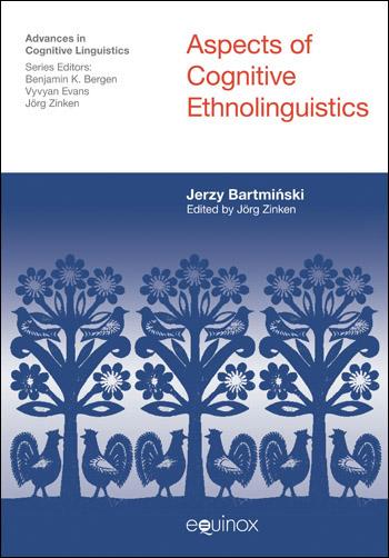 Aspects of Cognitive Ethnolinguistics - Jerzy Bartmiński