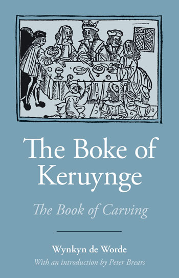 The Boke of Keruynge - (Book of Carving) - Wynkyn de Worde