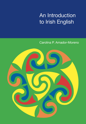 An Introduction to Irish English - Carolina Amador-Moreno