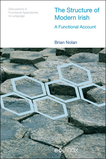 The Structure of Modern Irish - A Functional Account - Brian Nolan