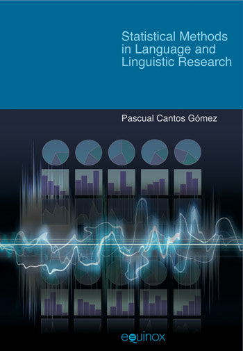 Statistical Methods in Language and Linguistic Research - Pascual Cantos Gómez