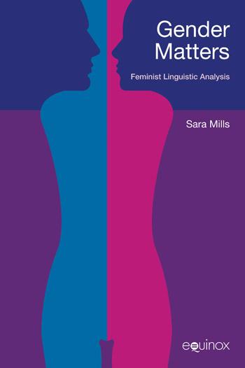 Gender Matters - Sara Mills