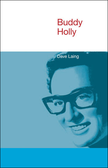 Buddy Holly - Dave Laing†