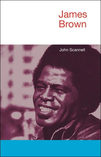 James Brown - John Scannell