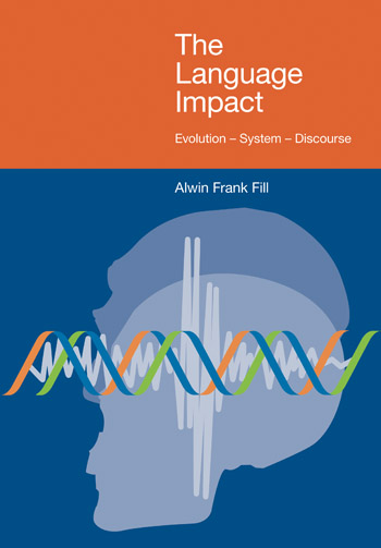 The Language Impact - Evolution -- System -- Discourse - Alwin Frank Fill
