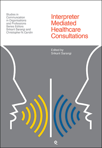 Interpreter Mediated Healthcare Consultations