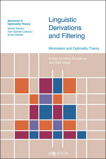 Linguistic Derivations and Filtering - Minimalism and Optimality Theory - Hans Broekhuis