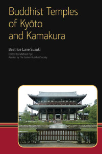 Buddhist Temples of Kyōto and Kamakura - Beatrice Lane Suzuki †