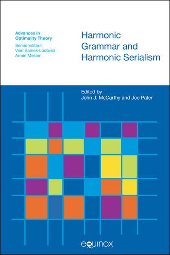 Harmonic Grammar and Harmonic Serialism - John J. McCarthy
