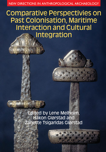 Comparative Perspectives on Colonisation, Maritime Interaction and Cultural Integration - Lene Melheim