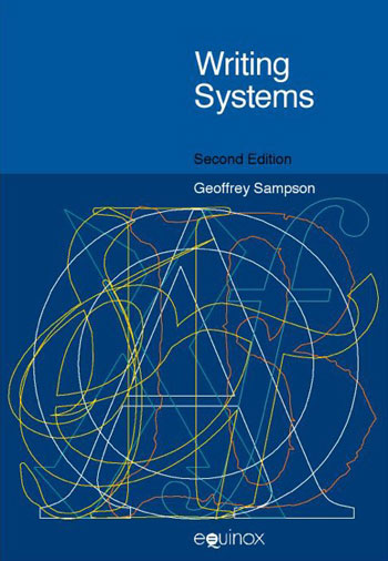 Writing Systems - Second edition - Geoffrey Sampson