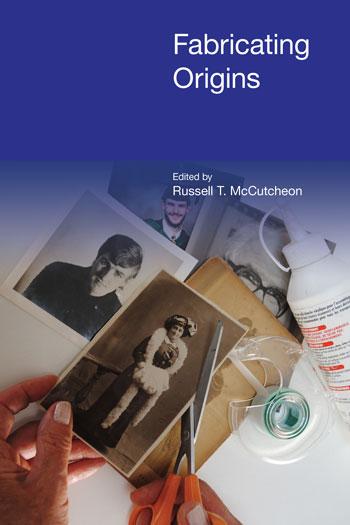 Fabricating Origins - Russell T. McCutcheon