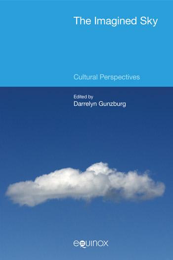 The Imagined Sky - Cultural Perspectives - Darrelyn Gunzburg