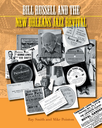 Bill Russell and the New Orleans Jazz Revival - Ray Smith