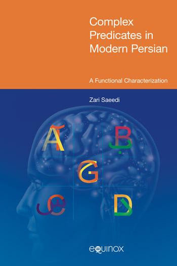 Complex Predicates in Modern Persian - A Functional Characterization - Zari Saeedi