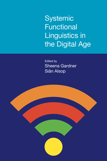 Systemic Functional Linguistics in the Digital Age - Sheena Gardner