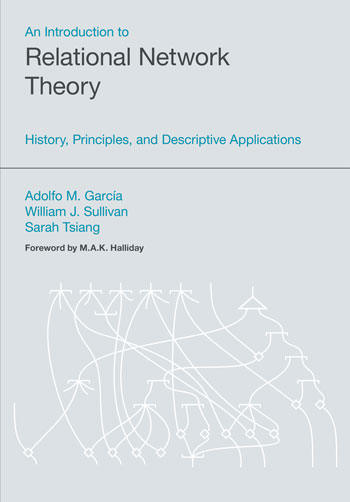 An Introduction to Relational Network Theory - History, Principles, and Descriptive Applications - Adolfo Martín García