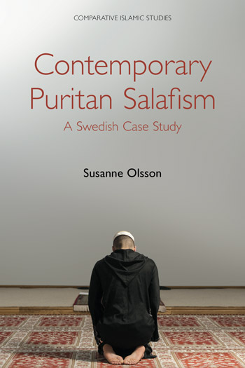 Contemporary Puritan Salafism - A Swedish Case Study - Susanne Olsson