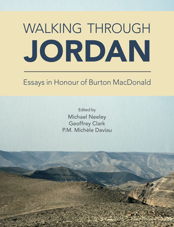 Walking Through Jordan - Essays in Honor of Burton MacDonald - Michael Neeley
