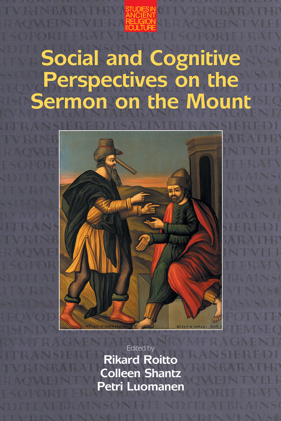 Social and Cognitive Perspectives on the Sermon on the Mount - Rikard Roitto
