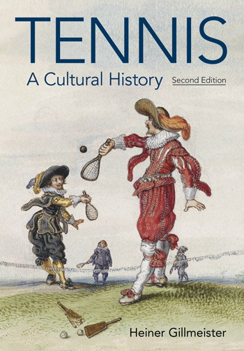 Tennis - A Cultural History (2nd edition) - Heiner Gillmeister