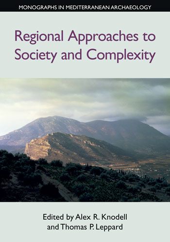 Regional Approaches to Society and Complexity - Alex R. Knodell