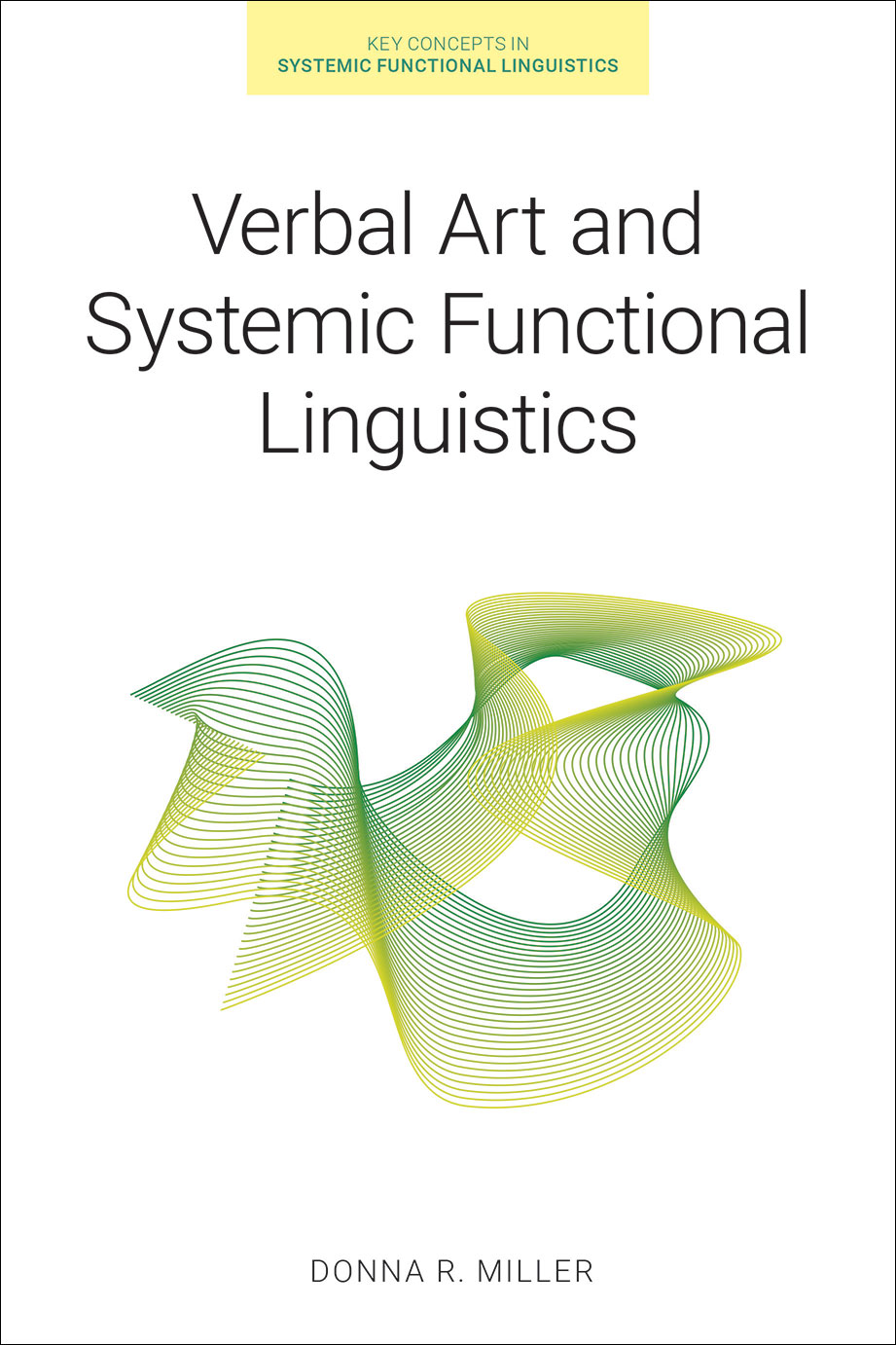 Verbal Art and Systemic Functional Linguistics - Donna R. Miller