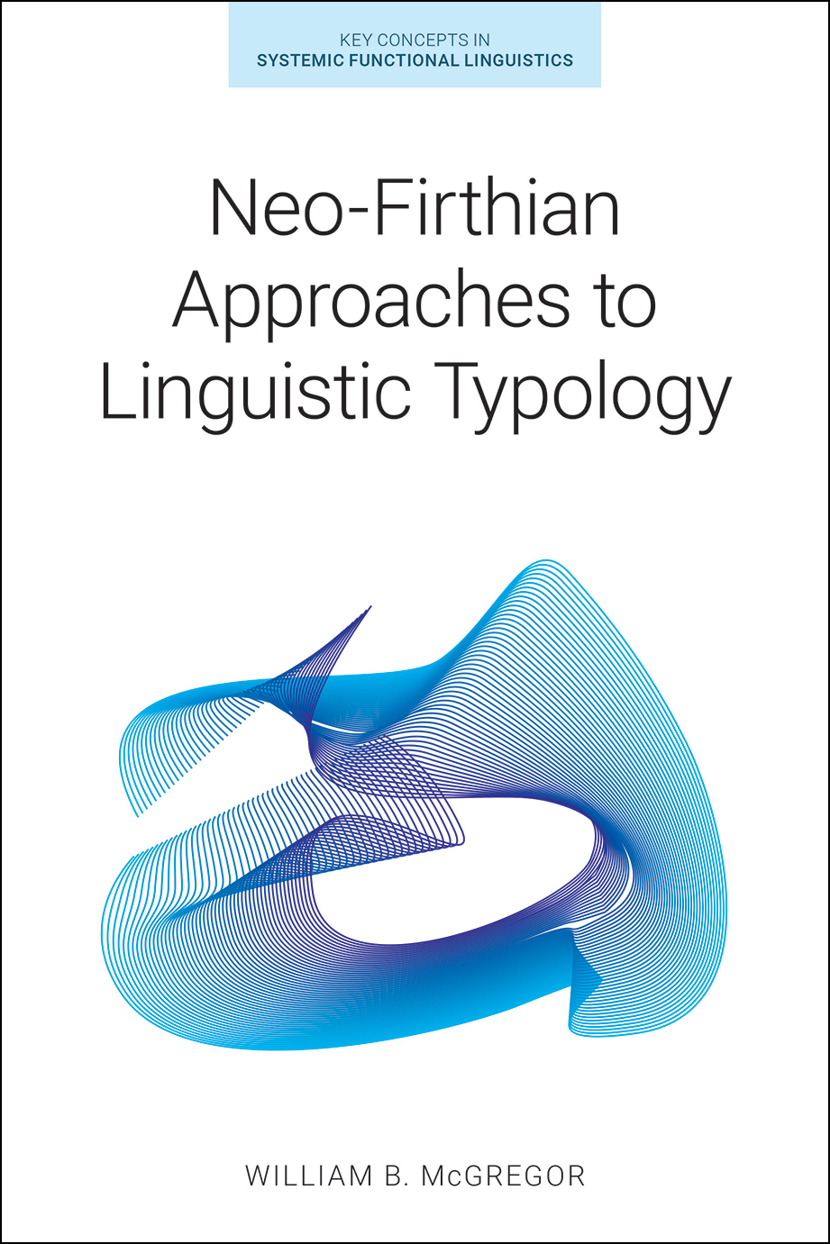 Neo-Firthian Approaches to Linguistic Typology - William B. McGregor