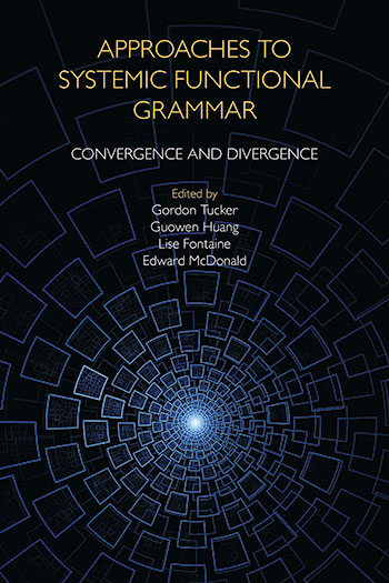 Approaches to Systemic Functional Grammar - Convergence and Divergence - Gordon Tucker