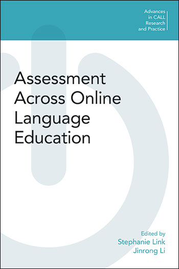 Assessment Across Online Language Education - Stephanie Link