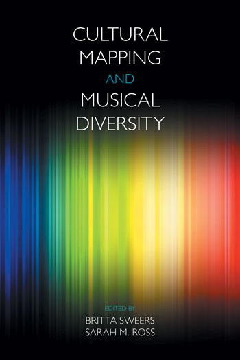Cultural Mapping and Musical Diversity - Britta Sweers