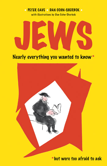 Jews - Nearly Everything You Wanted to Know* *But Were Too Afraid to Ask - Peter Cave