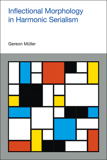 Inflectional Morphology in Harmonic Serialism - Gereon Müller