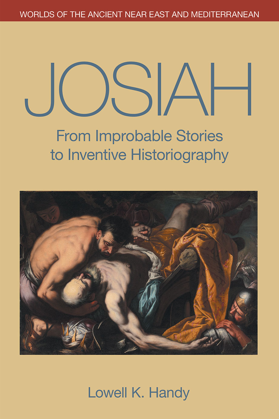 Josiah - From Improbable Stories to Inventive Historiography - Lowell K. Handy