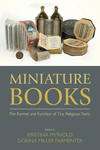 Miniature Books - The Format and Function of Tiny Religious Texts - Kristina Myrvold