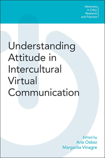 Understanding Attitude in Intercultural Virtual Communication - Ana Oskoz