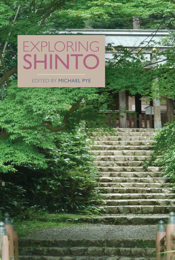Exploring Shinto - Michael Pye