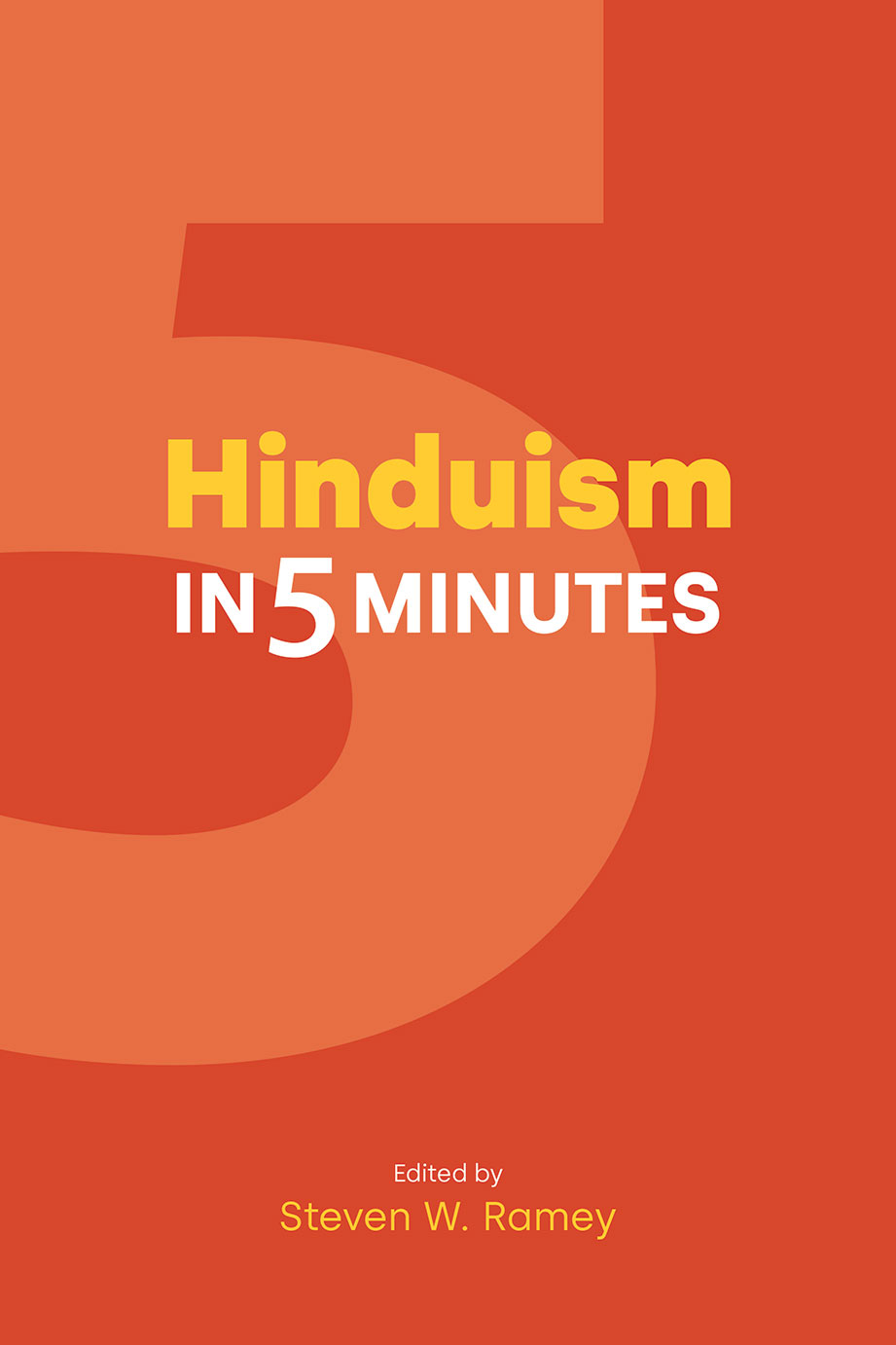 Hinduism in Five Minutes - Steven W Ramey
