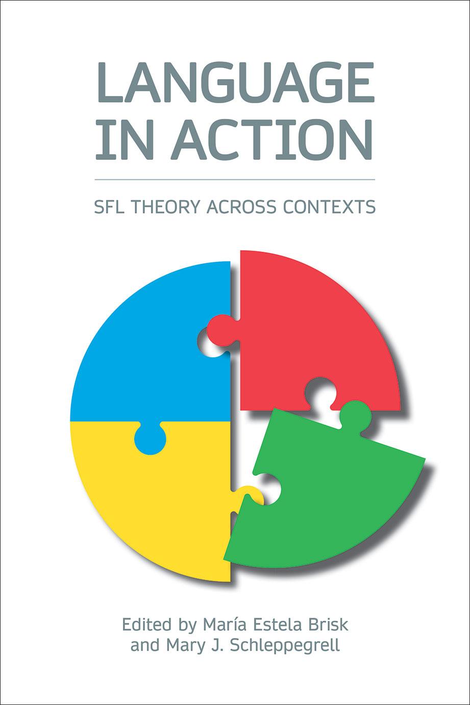 Language in Action - SFL Theory across Contexts - María Estela Brisk