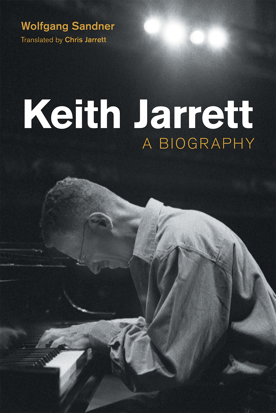 Keith Jarrett - A Biography - Wolfgang Sandner