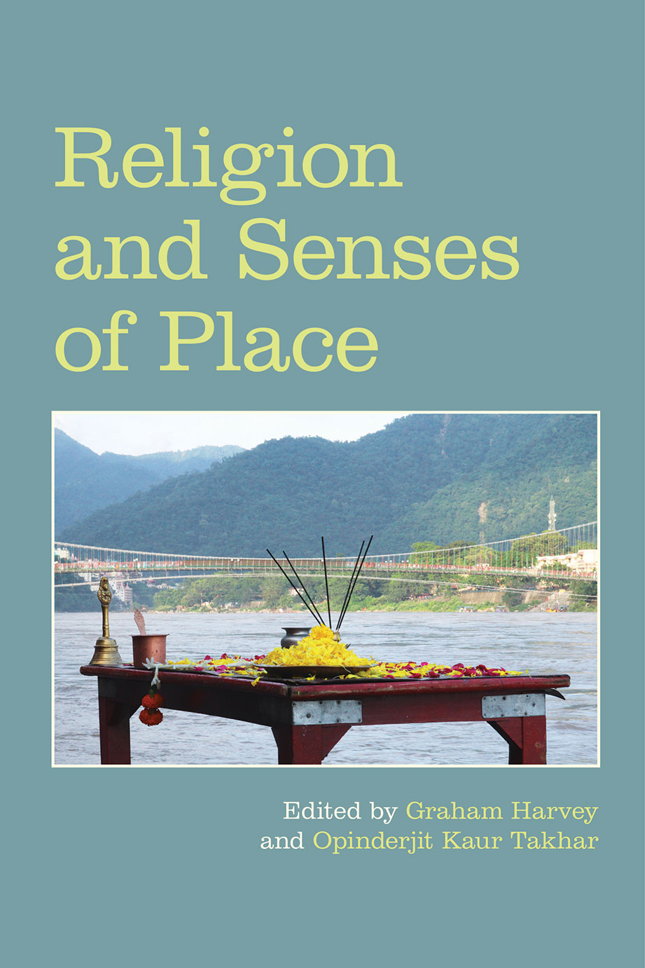 Religion and Senses of Place - Graham Harvey