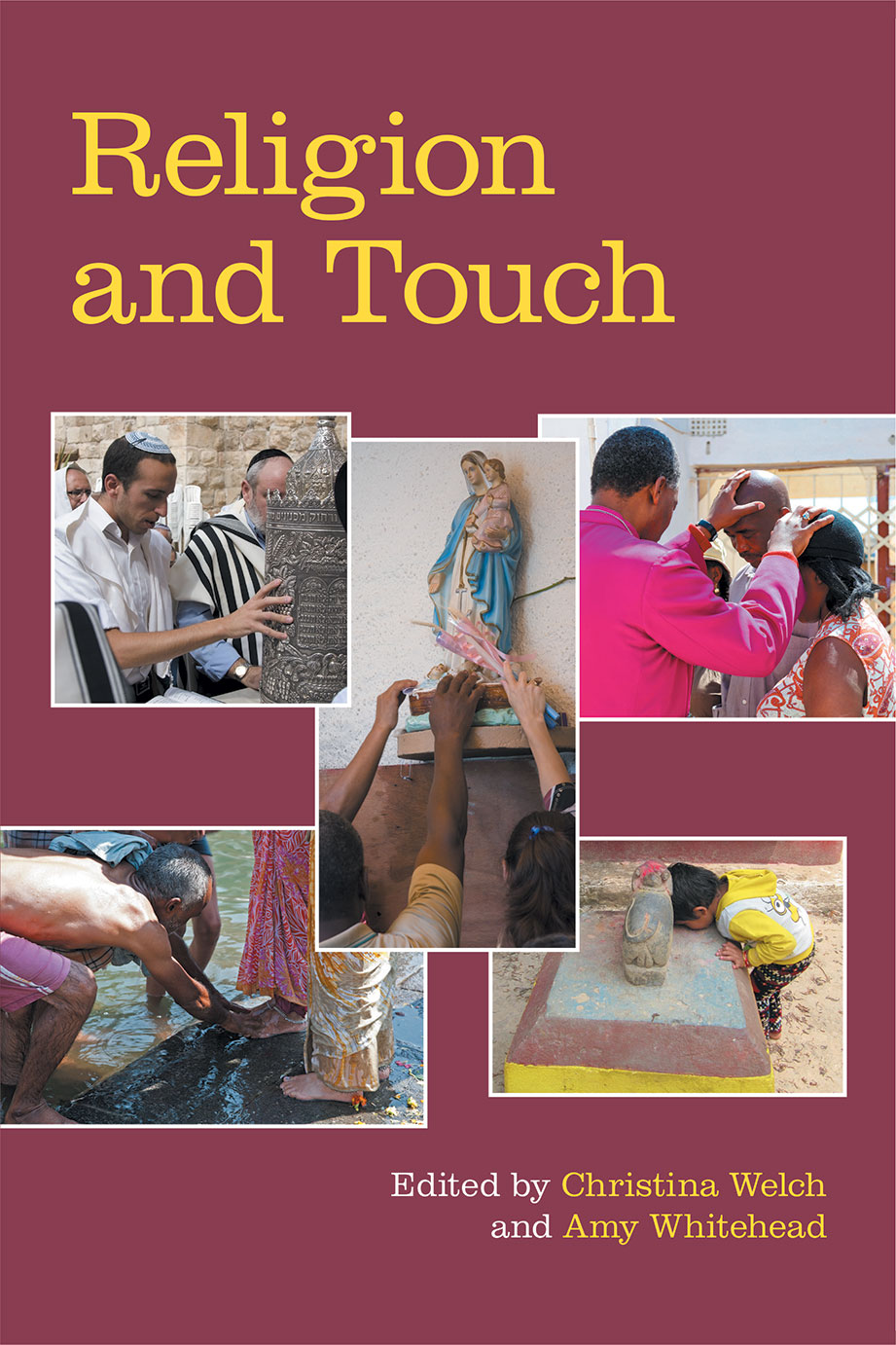 Religion and Touch - Christina Welch